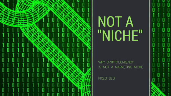 crypto currency not a marketing niche