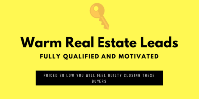 Warm Real Estate Leads