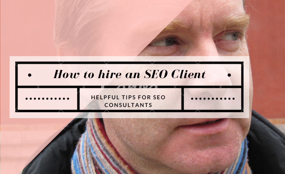 How to Hire an SEO Client