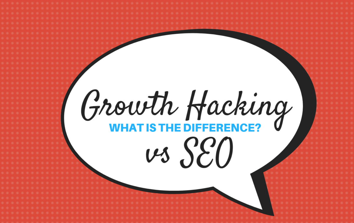 Growth Hacking vs SEO: What is the Difference?